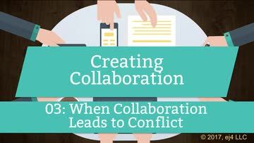 03. When Collaboration Leads to Conflict