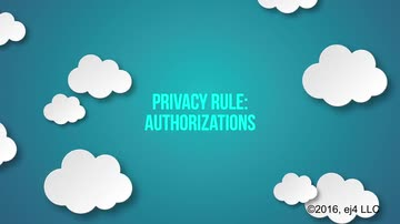 5. The Privacy Rule - Authorizations