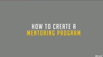 02. How to Create a Mentoring Program