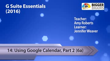 Using Google Calendar - Part 2
