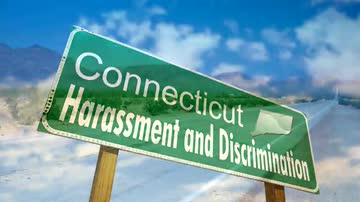 Introduction to Connecticut Harassment & Discrimination
