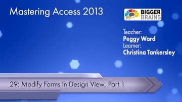 Modify Forms In Design View: Part 1