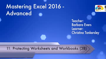 Advanced - Protecting Worksheets and Workbooks