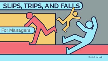 Slips, Trips, and Falls for Managers