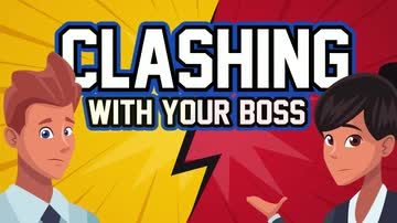 Clashing with Your Boss