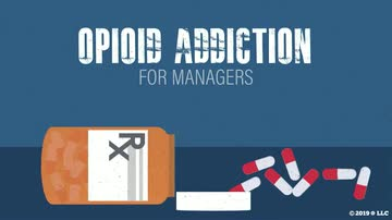 Opioid Addiction for Managers