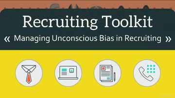 05. Managing Unconscious Bias in Recruiting