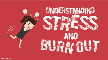 Understanding Stress and Burnout
