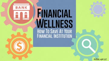 How to Save at Your Financial Institution