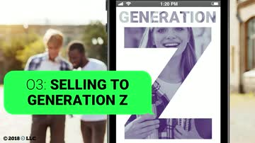 03. Selling to Generation Z