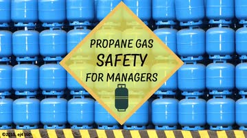 Propane Gas Safety for Managers