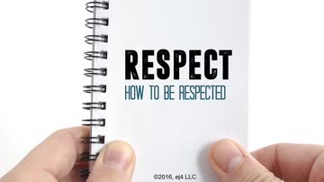 How to be Respected
