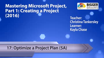 Creating a Project - 17: Optimize a Project Plan