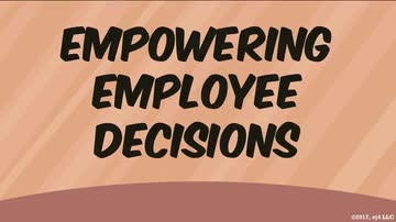 Empowering Employee Decisions