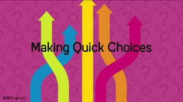 03. Making Quick Choices