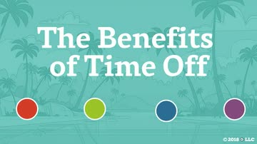 The Benefits of Time Off