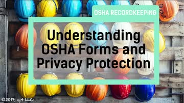04. Understanding OSHA Forms and Privacy Protection